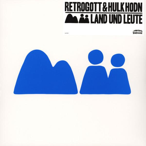 Retrogott & Hulk Hodn - Land und Leute (LP)