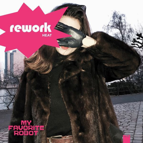 Rework - Heat Album Sampler