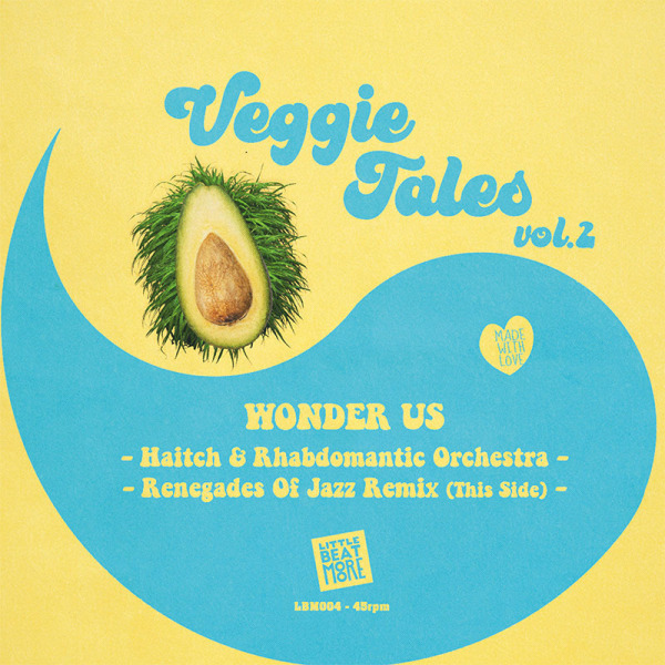 Rhabdomantic Orchestra, Haitch, Renegades Of Jazz - Veggie Tales Vol. 2