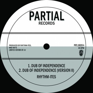 Rhythm-ites - Dub of Independence' / 'Paranormal Dubwise