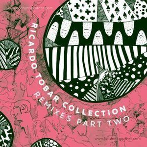 Ricardo Tobar - Collection Rmx Pt 2