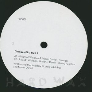 Ricardo Villalobos & Maher Daniel - CHANGES EP PART 1