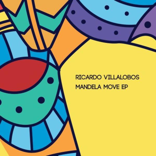 """Ricardo Villalobos - Mandela Move EP (2x12"""" Vinyl Only!)"""