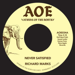 Richard Marks - Never Satisfied / Did You Ever Lose Something