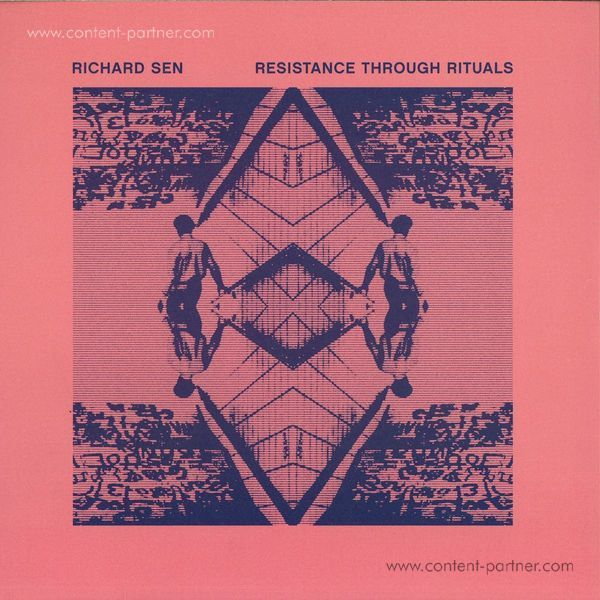 Richard Sen - Resistance Through Rituals