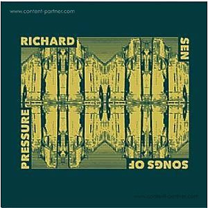 Richard Sen - Songs Of Pressure