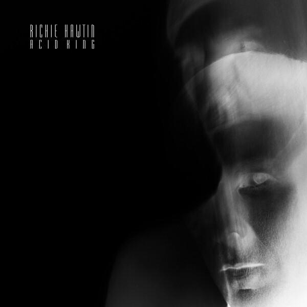 Richie Hawtin - Acid King (Recycled Vinyl)