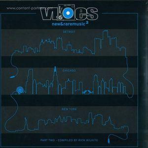Rick Wilhite - Vibes 2, Part 2