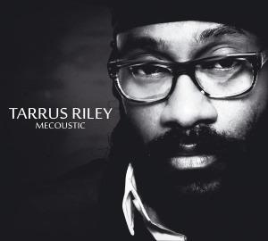 Riley,Tarrus - Mecoustic