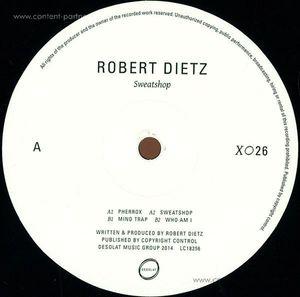 Robert Dietz - Sweatshop