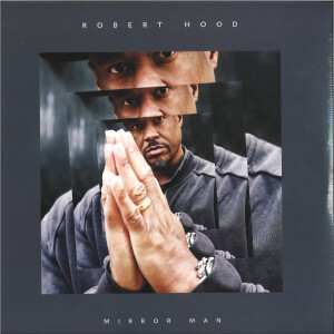 Robert Hood - Mirror Man
