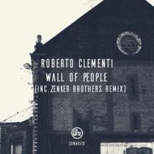 Roberto Clementi / Zenker Brothers - Wall Of People