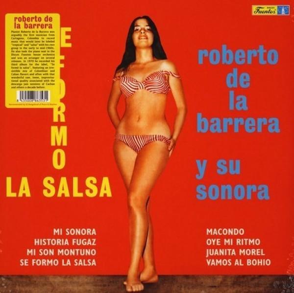 Roberto De La Barrera Y Su Sonora - Se Formo La Salsa (180g Reissue)