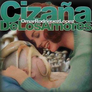 Rodriguez Lopez,Omar - Ciza¤a De Los Amores
