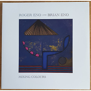 Roger Eno & Brian Eno - Mixing Colours (2LP)