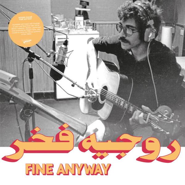 Roger Fakhr - Fine Anyway (LP)