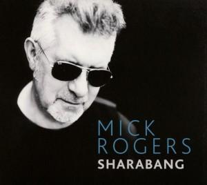 Rogers,Mick - Sharabang