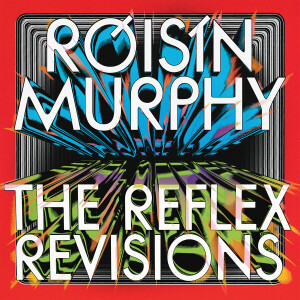 Roisin Murphy - Incapable / Narcissus (The Reflex Revisions)