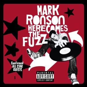 Ronson,Mark - Here Comes The Fuzz