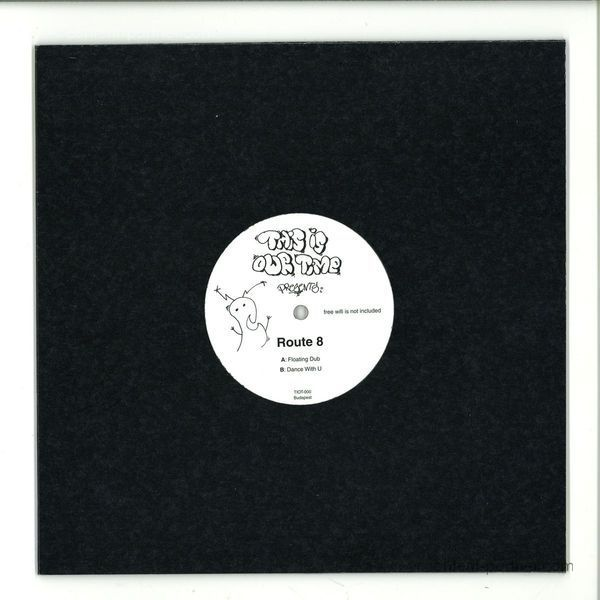 Route 8 - Floatingg Dub / Dance With U (Back)