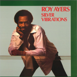 Roy Ayers - Silver Vibrations (Reissue)