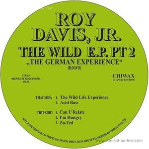 Roy Davis Jr - The Wild E.p. Pt. 2