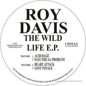Roy Davis Jr - The Wild E.p.