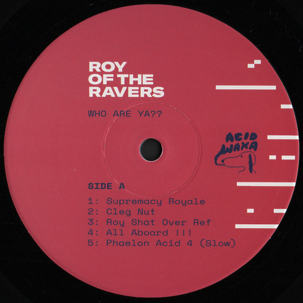 Roy Of The Ravers - Who Are Ya?? (Back)