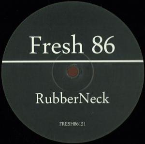 Rubber Neck - Fresh86151