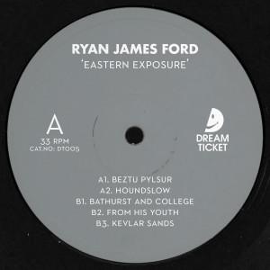 Ryan James Ford - Eastern Exposure