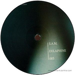 S. A. M. - Delaphine003 Ep (Vinyl Only)