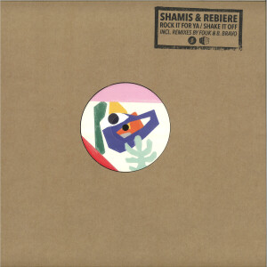 SHAMIS & REBIERE - ROCK IT FOR YA/SHAKE IT OFF (INCL. REMIXES BY FOUK