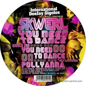 SKWERL - YOU NEED TO DANCE EP