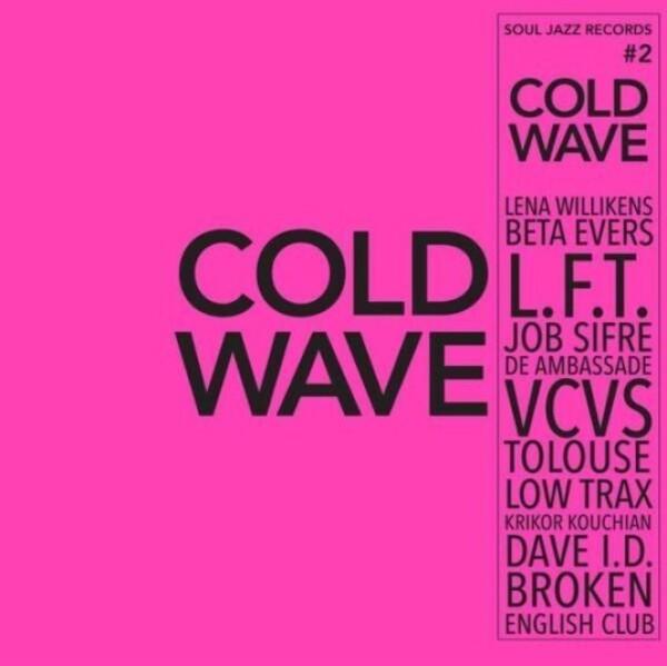 SOUL JAZZ RECORDS PRESENTS - Cold Wave #2 (Black Vinyl)