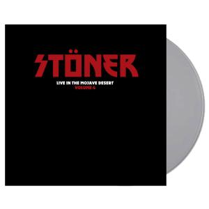 STONER - Live In the Mojave Desert Vol. 4 (Ltd. Silver LP)