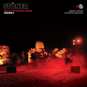 STONER - Live In the Mojave Desert Vol. 4 (Vinyl LP)
