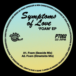 SYMPTOMS OF LOVE - FOAM EP