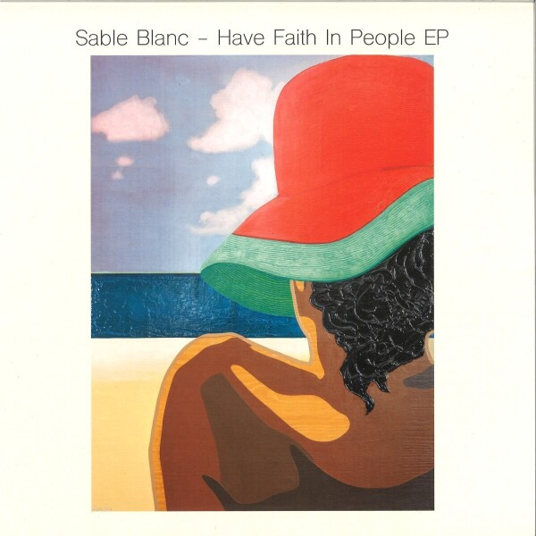 Sable Blanc - Have Faith In People EP (Back)