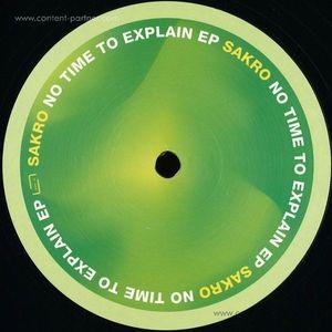 Sakro - No Time to Explain EP