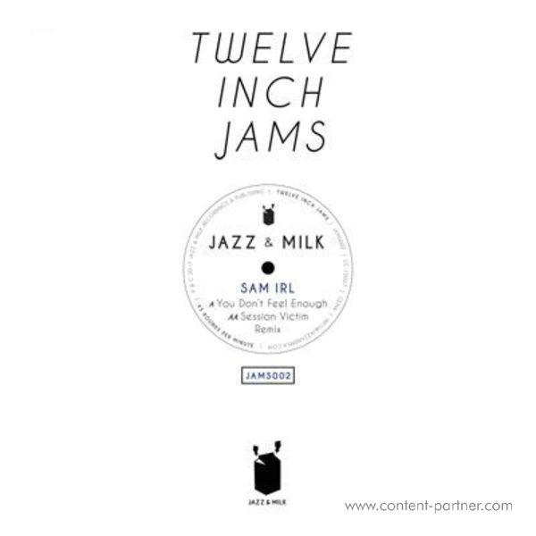 Sam Irl & Dusty - Twelve Inch Jams 002 (incl. Session Victim Remix)