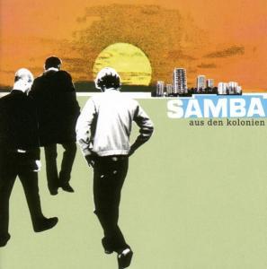 Samba - Aus den Kolonien