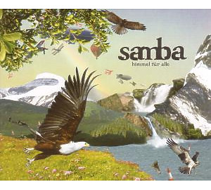Samba - Himmel f�r alle