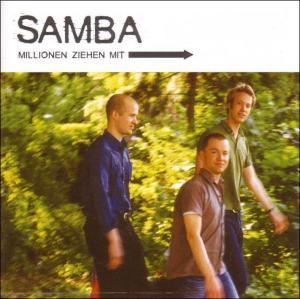 Samba - Millionen ziehen mit