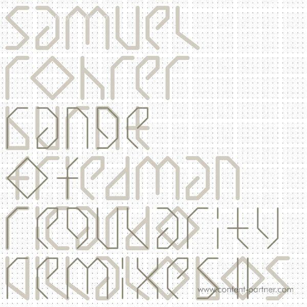 Samuel Rohrer - Range of Regularity Remixes II