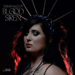 Sarah McCoy - Blood Siren (2LP)