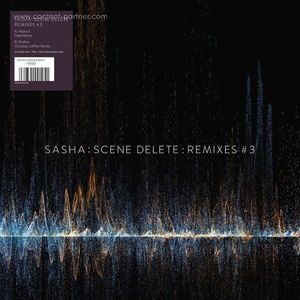 Sasha - Scene Delete: Remixes 3 (Ltd. White 10