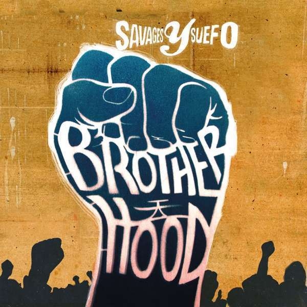 Savages Y Suefo - Brotherhood (LP)