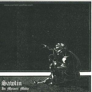 Sawlin - In Meiner Mitte EP