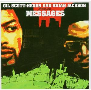 Scott-Heron,Gil & Jackson,Brian - Anthology: Messages