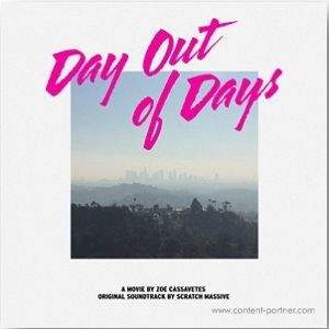 Scratch Massive - Day Out Of Days (ost)